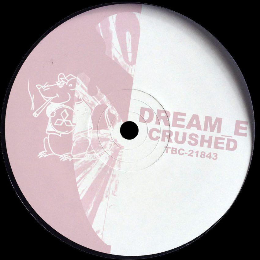 Dream E Crushed Ep