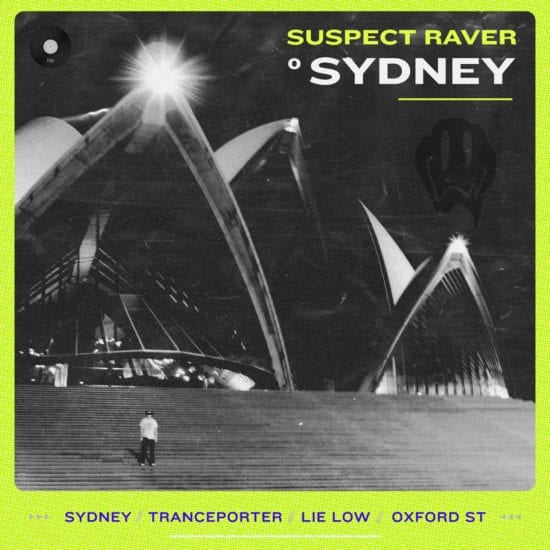 Suspect Rave Sydney