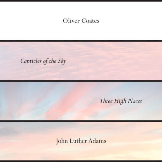 John Luther Adams - Canticles of the Sky / Three High Places